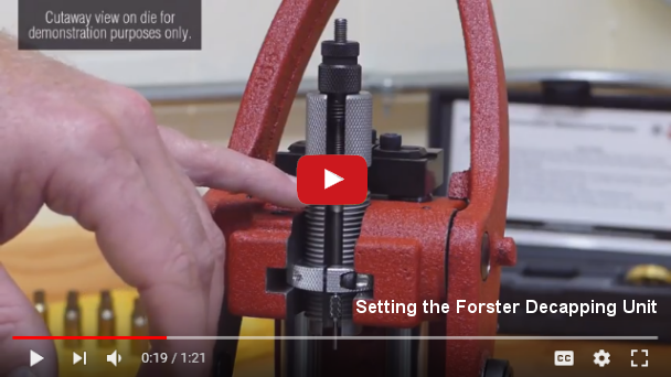 Setting the Forster Decapping Unit
