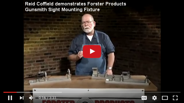 Reid Coffield demonstrates Forster Products Gunsmith Sight Mounting Fixture at YouTube.com